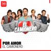 El Camionero: Por Amor (Música Original de la Serie)
