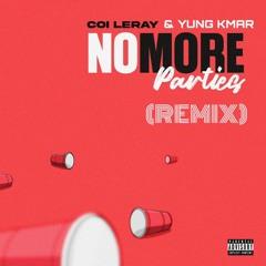No More Parties (Remix)- Single