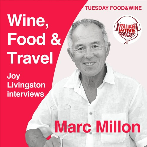 Wine, Food & Travel With Marc Millon