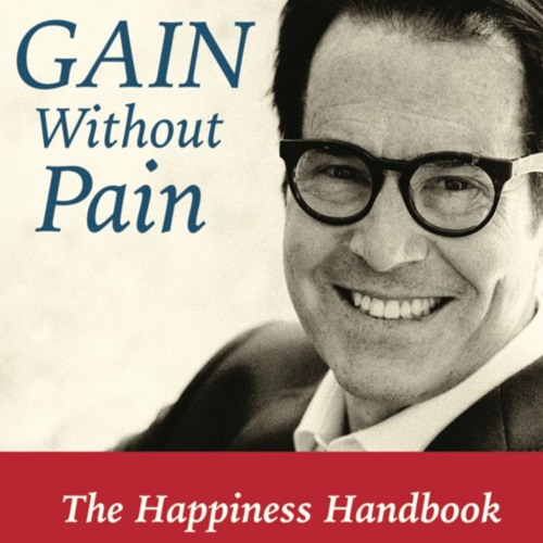 """Dr. Hammer """"Gain Without Pain"""" The Happiness Handbook For Health Care Professionals"""
