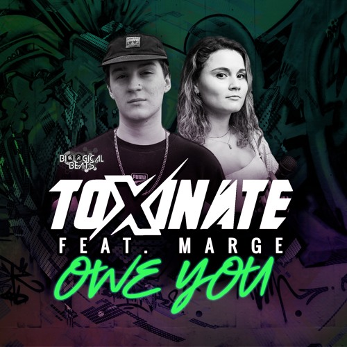 TOXINATE FEAT MARGE - OWE YOU