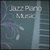 Jazz Piano Music – Most Relaxing Piano Jazz, Background Music for Bar and Restaurant, Jazz Piano Sounds, Relaxing Coffee