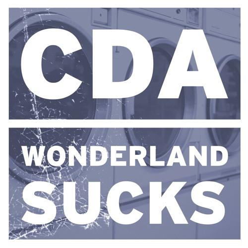 C.D.A - Wonderland Sucks