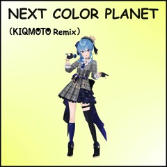 [Full Ver] 星街すいせい - NEXT COLOR PLANET(KIQMOTO Remix)