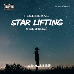 STAR LIFTING (Feat. SPACEBAR)