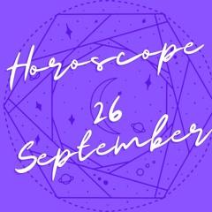 Horoscope for September 26th