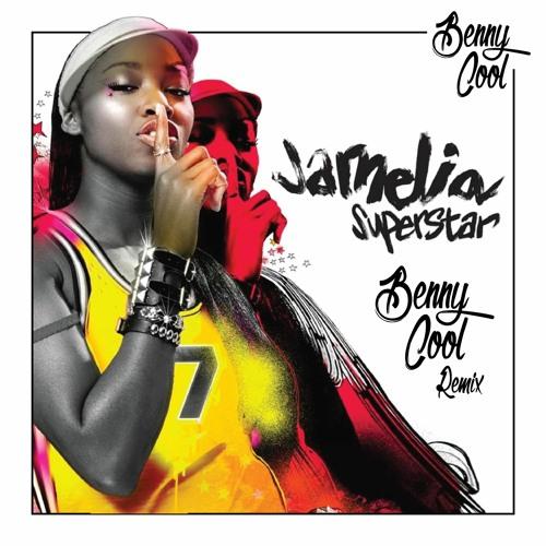 Jamelia - Superstar (BENNY COOL Remix) [FREE DOWNLOAD]