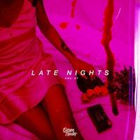 Late Nights Vol. 27   R&B & Soul, Bedroom Mix 2020