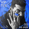 The Game (ViP Mix) [feat. Yton]