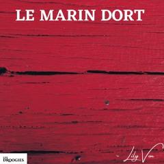 Le marin dort ( prod/mix Lily Von )