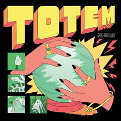 RESTLESS LEG SYNDROME - TOTEM IN THE MIX