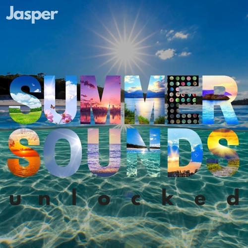 Jasper -  SUMMER SOUNDS  u n l o c k e d