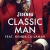 Classic Man (Remix) [feat. Kendrick Lamar]