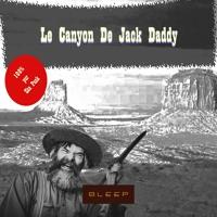 Le Canyon De Jack Daddy