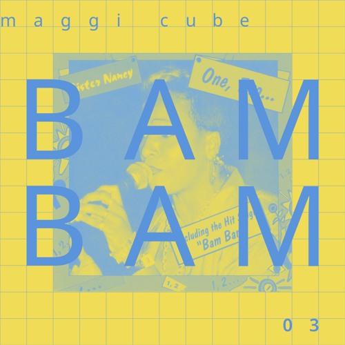 Maggi Cube 03 – Bam Bam