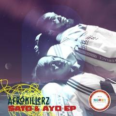 Afrokillerz - Ayo(Original Mix)
