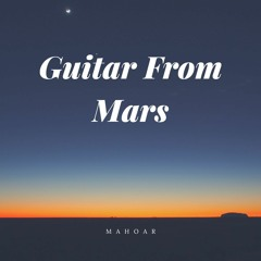 Guitar From Mars