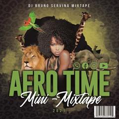 AFRO TIME 21 (Mini-Mixtape)