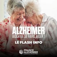 "DP Sonore : ""Alzheimer : aider et se faire aider ! Le flash info "" avec France Alzheimer"