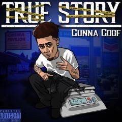 Gunna Goof - Straight Through