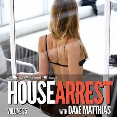 HouseArrest   Volume 35