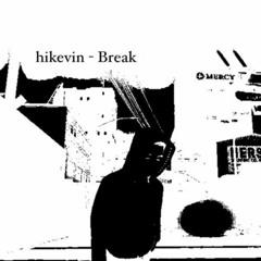 Break Slowed Down