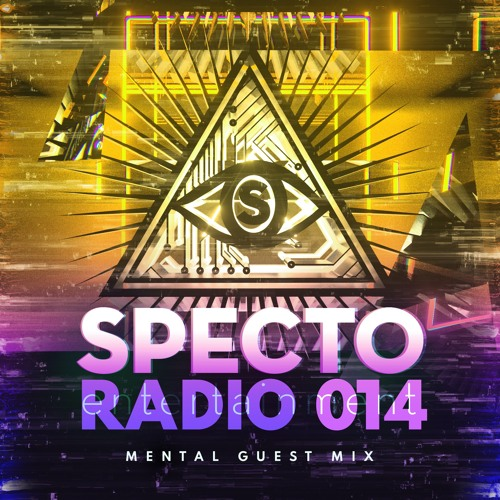 Specto Radio Ep 014 - MENTAL