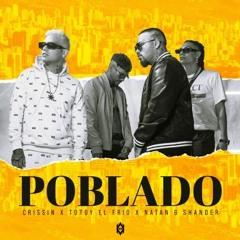 Poblado - Crissin, Totoy El Frio, Natan & Shander (Extended)