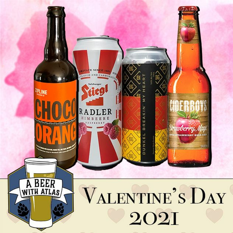 Valentine's Beers BYOB - Beer With Atlas 129 - the travel nurse craft beer podcast