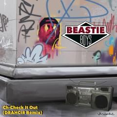 BEASTIE BOYS - Check It Out (DrahCir Remix)
