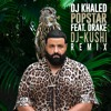 DJ Khaled ft. Drake - POPSTAR(DJ-KUSHI REMIX)//Preview - Dancehall - Moombahall - FREE DOWNLOAD