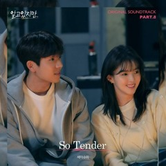 Say Sue Me (세이수미) - So Tender (Nevertheless 알고있지만, OST Part 8)