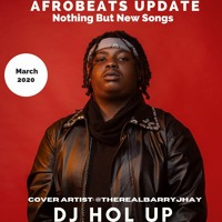 🔥New Songs🔥 Afrobeats March 2020 Mix Feat Barry Jhay | Rema | Burna Boy | 2Baba |Mayorkun