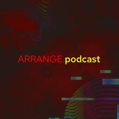 ARRANGE.podcast