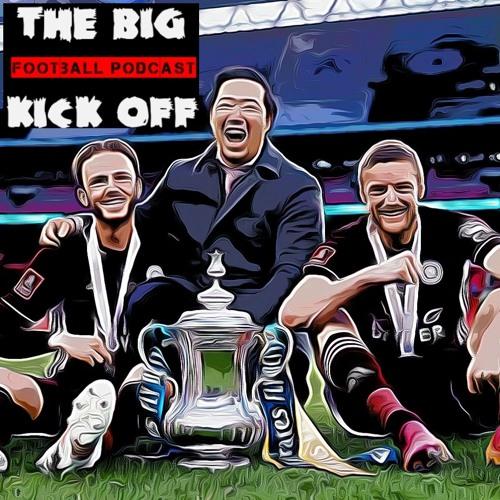 Tbko Football Podcast : FA Cup Final Weekend