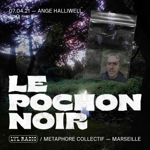 Ange Halliwell - Le Pochon Noir on Lyl Radio - 07.04.21