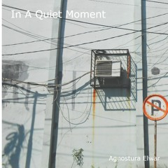 In A Quiet Moment