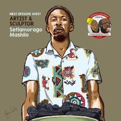 How to Support Yourself Financially as an Artist S02E01 | Setlamorago Mashile