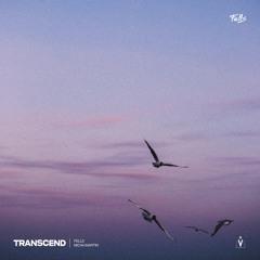 Fells & Micah Martin - Transcend