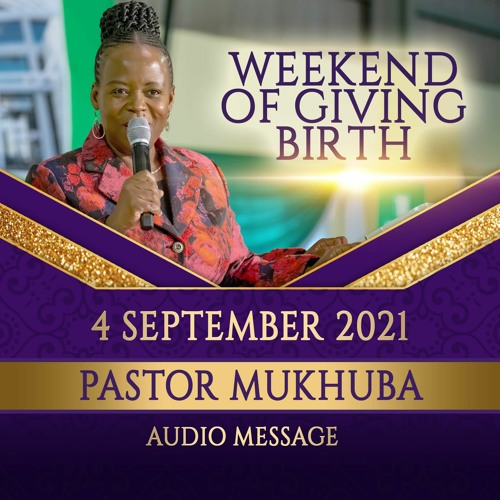 Weekend of giving birth audio message