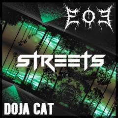 DOJA CAT - STREETS (ECSTASY OF EDEN REMIX)
