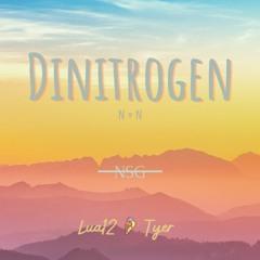 Dinitrogen - Lua12 Ft. Tyer (Official Audio)