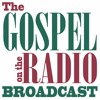 The Gospel on the Radio Broadcast #0972-3 for June 17, 2020 by Pastor Jack King