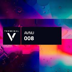 Terminal V Podcast 008  || AVNU