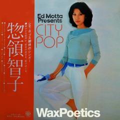 Japanese City Pop by Ed Motta for Wax Poetics