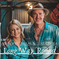 Long Way 'round (feat. Ashleigh Dallas)
