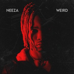 Neeza - Weird