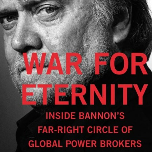 The Magical Mystery Tour May 1 2020 Benjamin Teitelbaum-Steve Bannon Traditionalism & The Far Right
