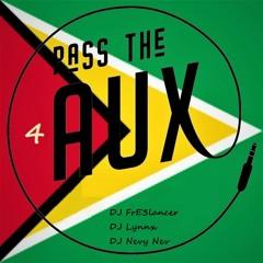 Pass The Aux 4 (with DJ FrE3lancer & DJ Nevy Nev)