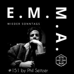 E.M.M.A. wieder Sonntags Podcast #151 by Phil Seitzer
